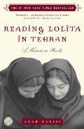 Reading Lolita in Tehran A Memoir in Books