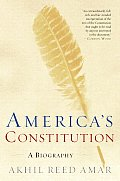Americas Constitution A Biography