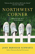 Northwest Corner A Novel