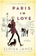 Paris in Love A Memoir