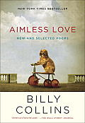 Aimless Love New & Selected Poems