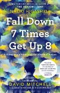 Fall Down 7 Times Get Up 8 A Young Mans Voice from the Silence of Autism