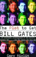 Plot To Get Bill Gates