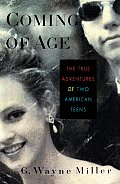 Coming of Age: The True Adventures of Two American Teens