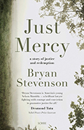 Just Mercy A Story of Justice & Redemption