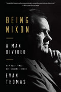 Being Nixon A Man Divided