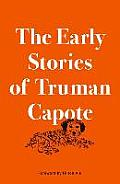 Early Stories of Truman Capote