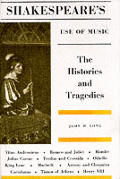 Shakespeares Use Of Music The Histori