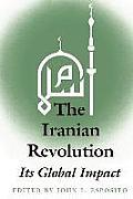Iranian Revolution Its Global Impact