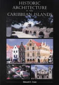 Historic Architecture In The Caribbean I