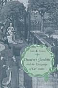 Chaucer's Gardens and the Language of Convention