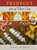 Pacheco's Art of Ybor City