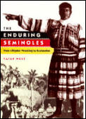 Enduring Seminoles From Alligator Wrestl