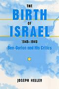 Birth of Israel 1945 1949 Ben Gurion & His Critics