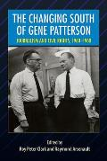 The Changing South of Gene Patterson: Journalism and Civil Rights, 1960-1968