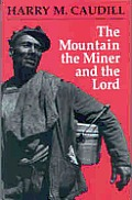 Mountain The Miner & The Lord & Other Tales From A Country Law Office