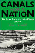 Canals For A Nation The Canal Era In The