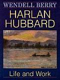 Harlan Hubbard Life & Work