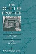 Ohio Frontier An Anthology Of Early Writings