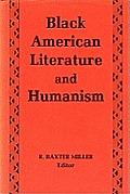 Black American Literature/Humanism