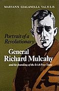 Portrait Of A Revolutionary Mulcahy