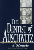 Dentist Of Auschwitz A Memoir