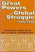 Great Powers & Global Struggle 1490 1990