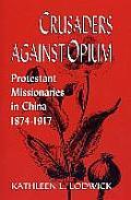 Crusaders Against Opium Protestant Missi