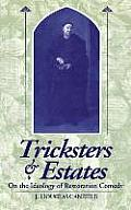 Tricksters & Estates: On the Ideology of Restoration Comedy