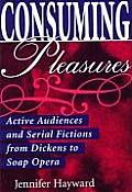 Consuming Pleasures Active Audiences &