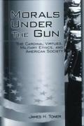 Morals Under The Gun The Cardinal Virtue