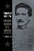 Brigadier General John D. Imboden: Confederate Commander in the Shenandoah
