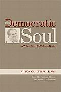 The Democratic Soul: A Wilson Carey McWilliams Reader
