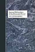 Samuel Richardson and the Dramatic Novel