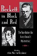 Beckett in Black and Red: The Translations for Nancy Cunard's Negro