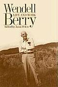 Wendell Berry Life & Work