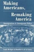 Making Americans, Remaking America