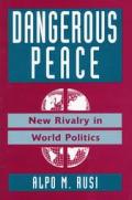 Dangerous Peace