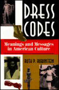 Dress Codes Meanings & Messages In Ameri