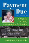 Payment Due: A Nation In Debt, A Generation In Trouble