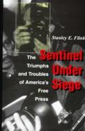 Sentinel Under Siege The Triumphs &