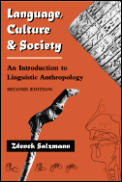 Language Culture & Society An Introduction 2nd Edition