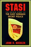 Stasi The Untold Story Of The East Germa