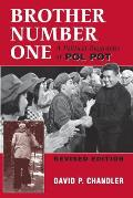 Brother Number One A Political Biography of Pol Pot Revised Edition
