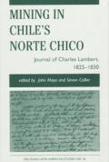 Mining In Chiles Norte Chico