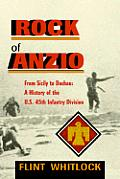 Rock Of Anzio From Sicily To Dachau A Hi