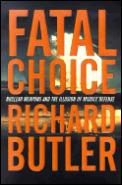 Fatal Choice