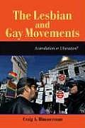 Lesbian & Gay Movements Assimilation or Liberation