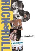 Rock & Roll A Social History Second Edition
