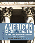 American Constitutional Law Eighth Edition Volume 2 The Bill Of Rights & Subsequent Amendments